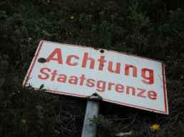 Umgelegte Staatsgrenze - hier gilt Schengen noch.